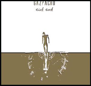 Gazpacho – Tick Tock