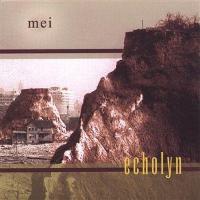 Echolyn - Mei