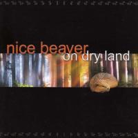 Nice Beaver - On Dry Land