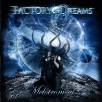 Factory Of Dreams - Melotronical