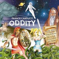 Franck Carducci – Oddity