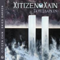 Citizen Cain – Skies Darken