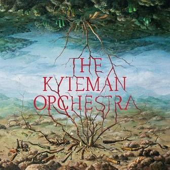 The Kyteman Orchestra - The Kyteman Orchestra