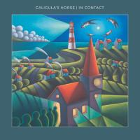 Caligula's Horse- In Contact