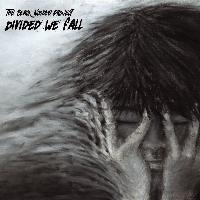 The Black Noodle Project – Divided We Fall
